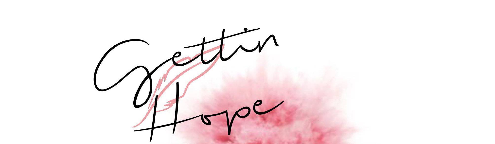 Gettin Hope